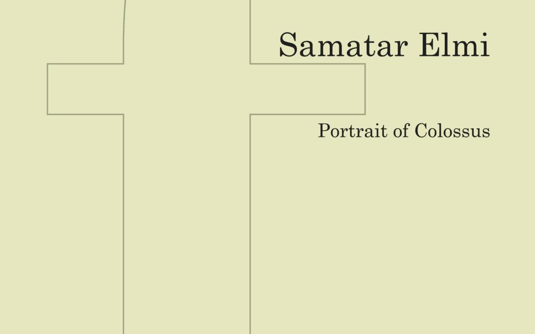 Tim Kiely Reviews Portrait of Colossus by Samatar Elmi