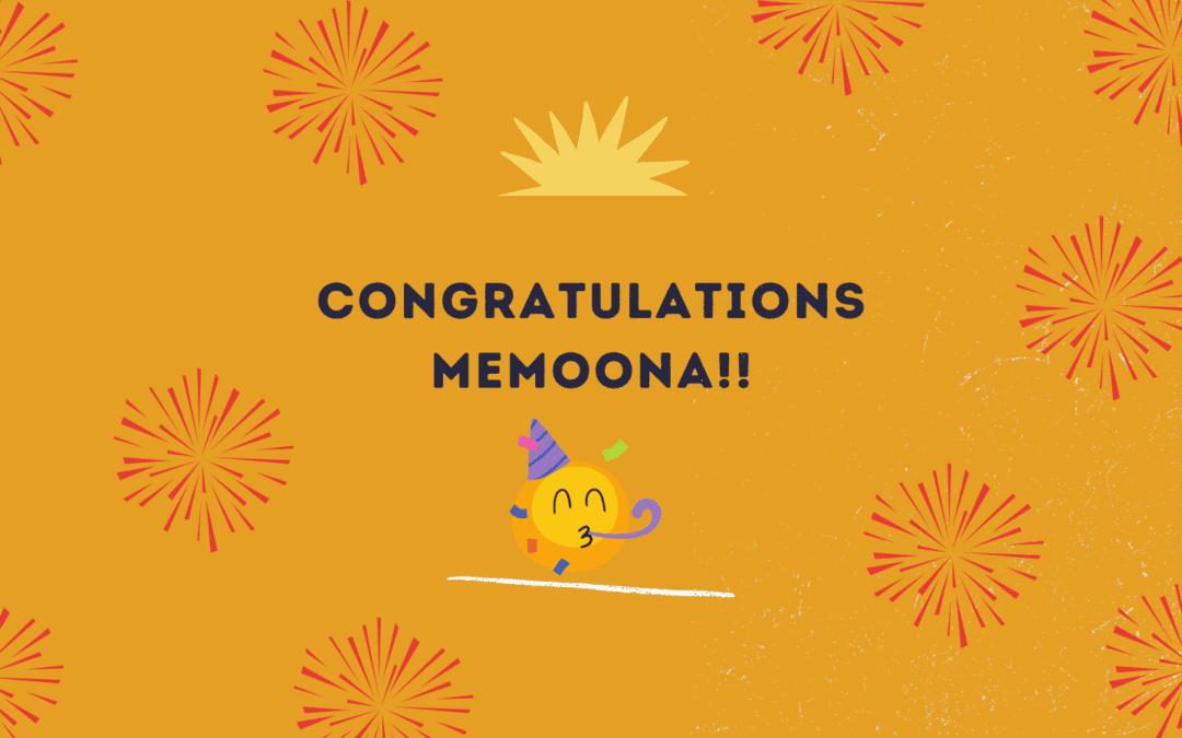 Congratulations to Memoona!