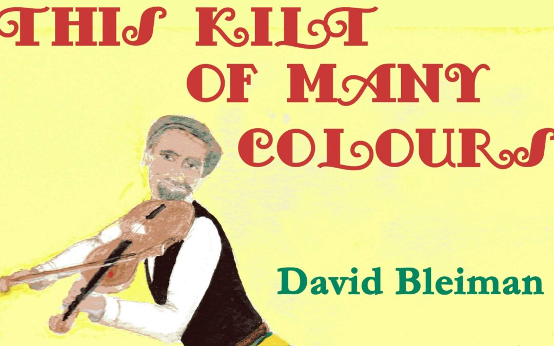 Tom Wilson reviews This Kilt of Many Colours by David Bleiman